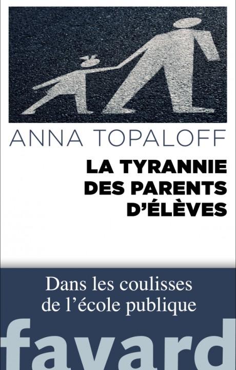 La Tyrannie des parents d'élèves