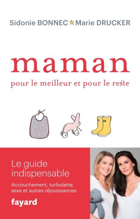 Maman, pour le meilleur et pour le reste