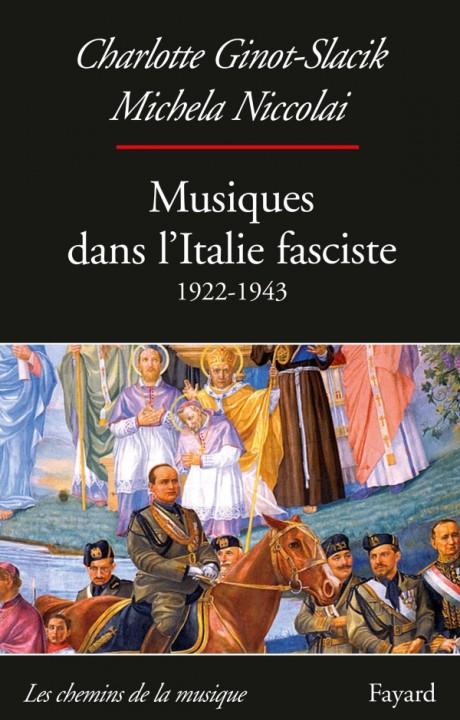 Musiques dans l'Italie fasciste (1922-1943)