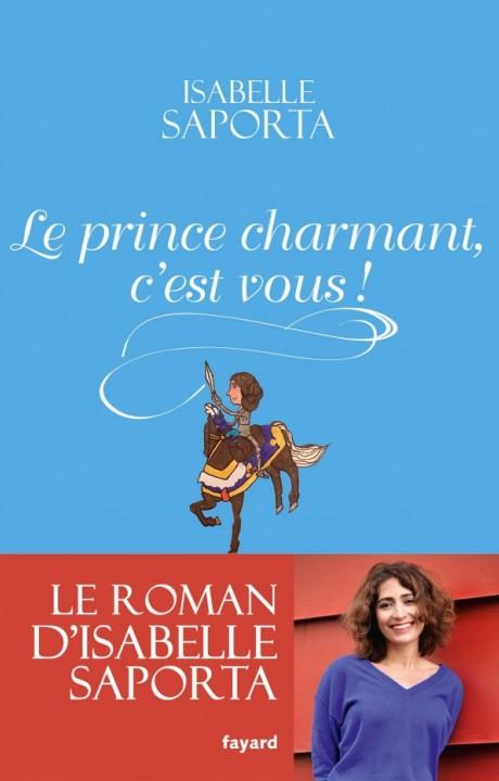 Le Prince charmant, c'est vous !