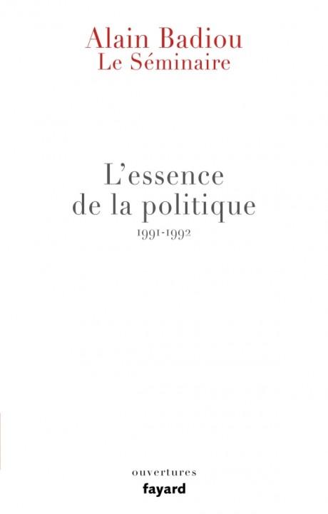 Le Séminaire - L'essence de la politique (1991-1992)