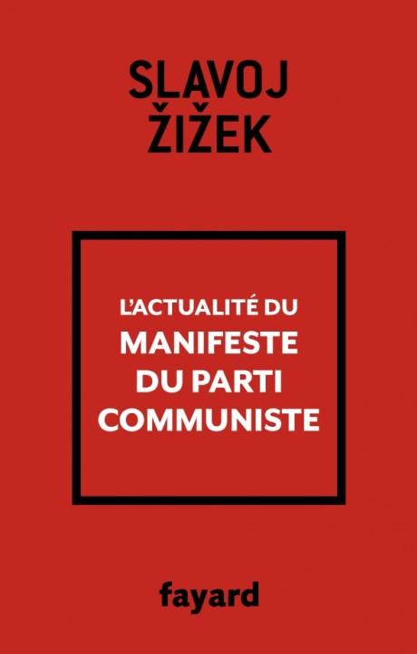 L'actualité du Manifeste du Parti communiste