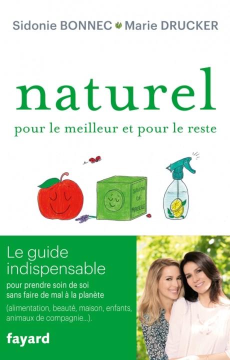 Naturel pour le meilleur et pour le reste