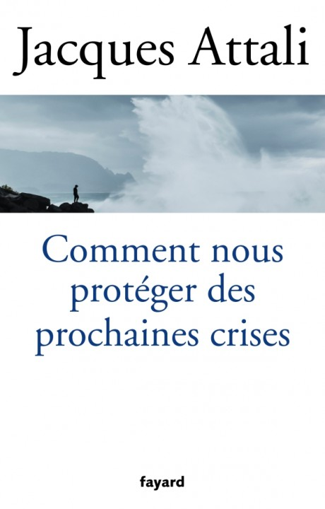 Comment nous protéger des prochaines crises ?
