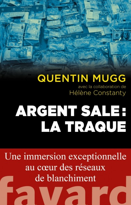 Argent sale : la traque