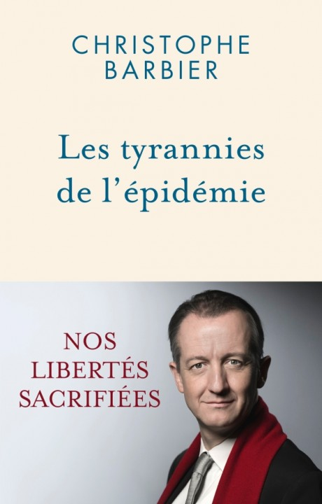 Les tyrannies de l'épidémie