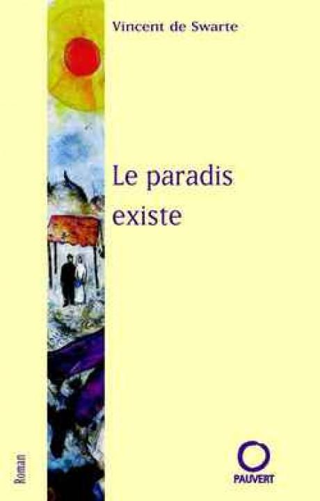 Le paradis existe