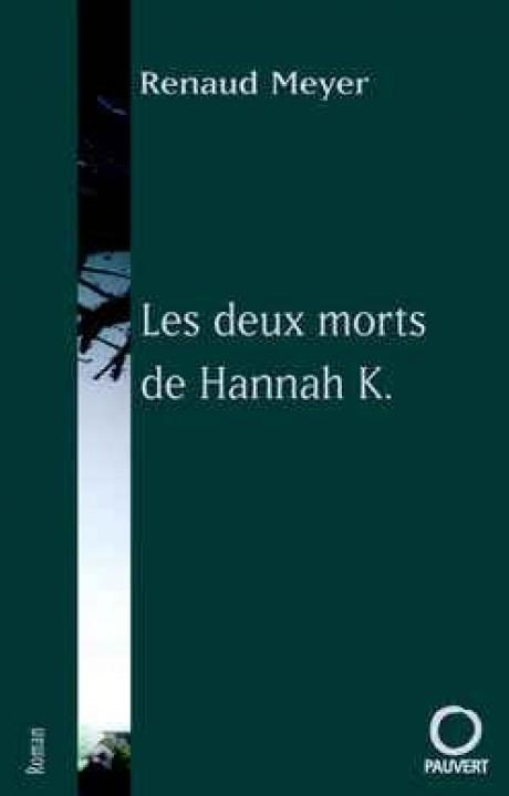 Les deux morts de Hannah K.