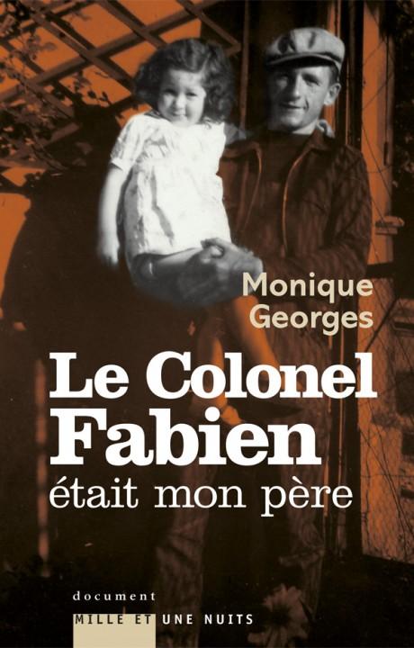 Le Colonel Fabien était mon père
