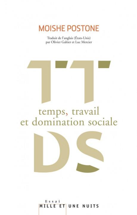 Temps, travail et domination sociale