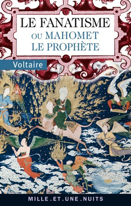 Le Fanatisme ou Mahomet le prophète
