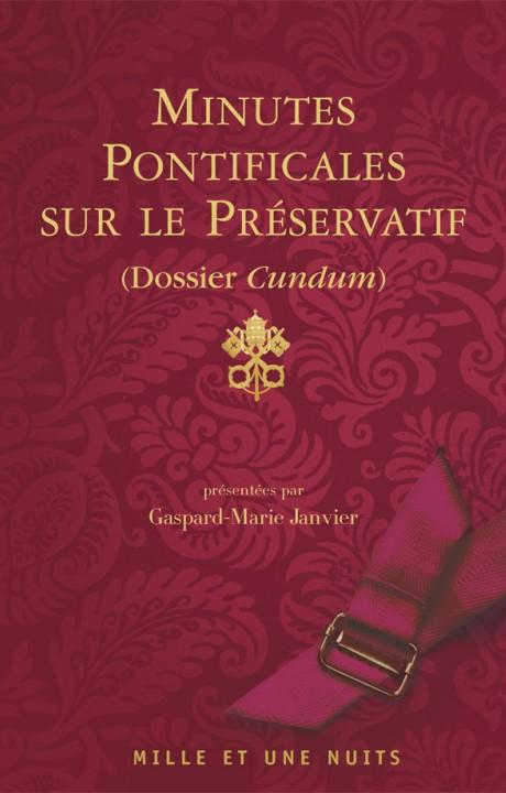 Minutes pontificales sur le préservatif