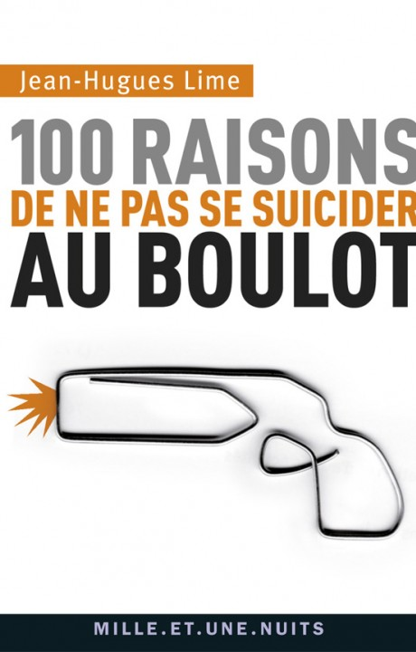 100 raisons de ne pas se suicider au boulot