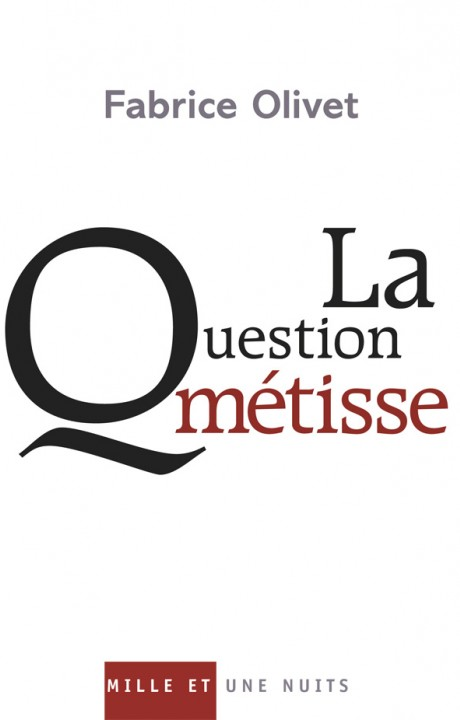 La Question métisse