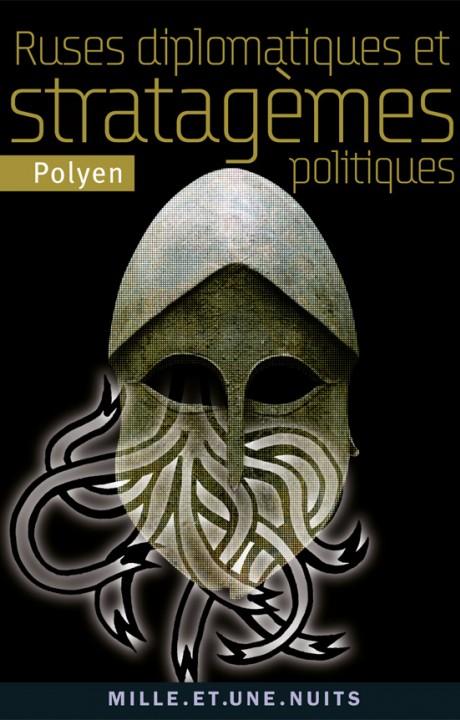 Ruses diplomatiques et stratagèmes politiques