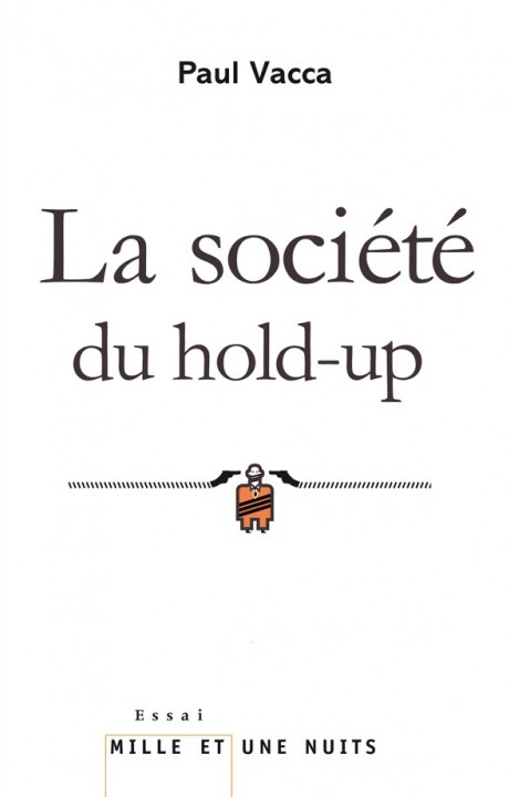 La Société du hold-up