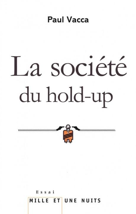 La Société du hold-up