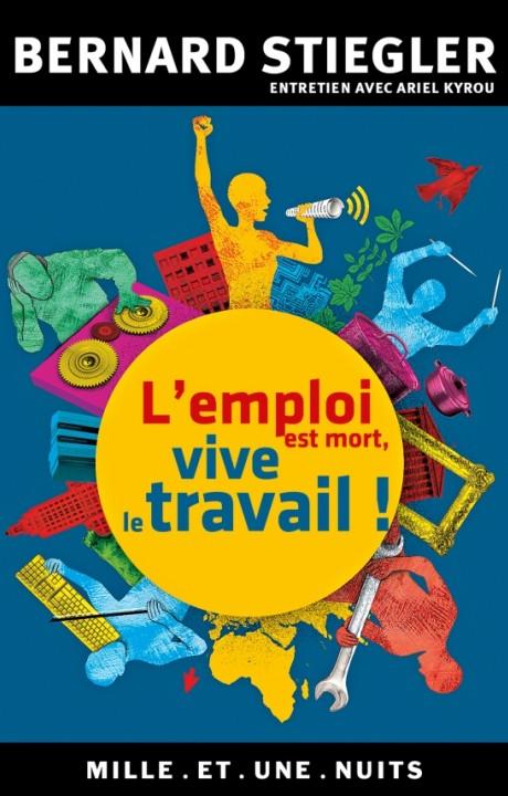 L'emploi est mort, vive le travail !