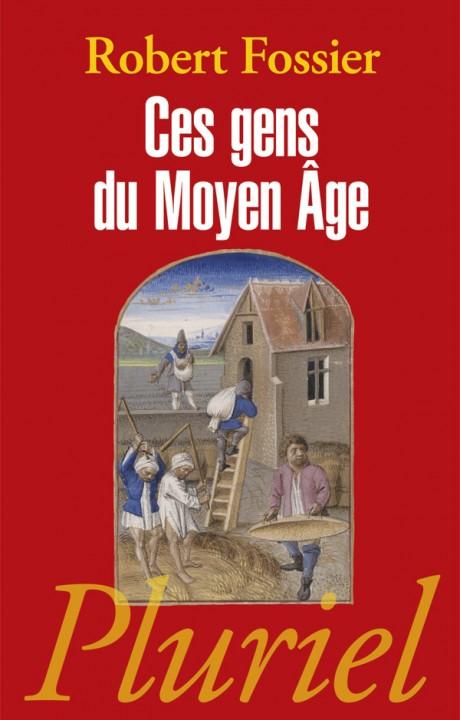 Ces gens du Moyen Age