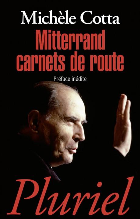 Mitterrand Carnets de route
