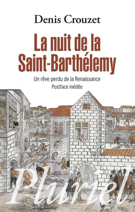 La nuit de la Saint-Barthélémy
