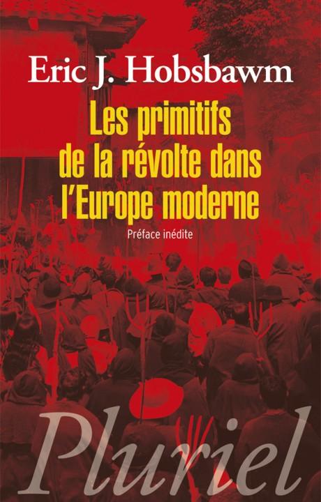 Les primitifs de la révolte