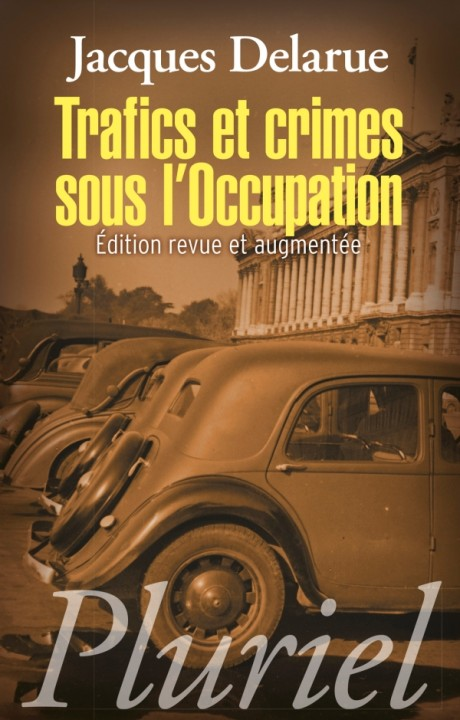 Trafics et crimes sous l'Occupation