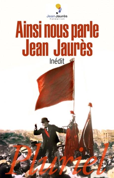 Ainsi nous parle Jean Jaurès