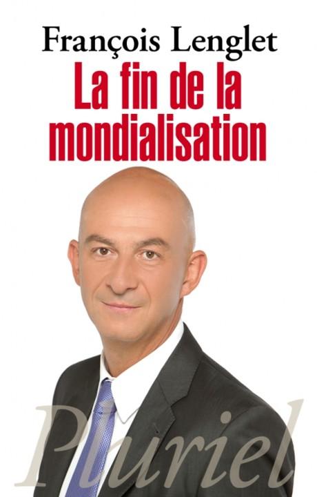 La fin de la mondialisation
