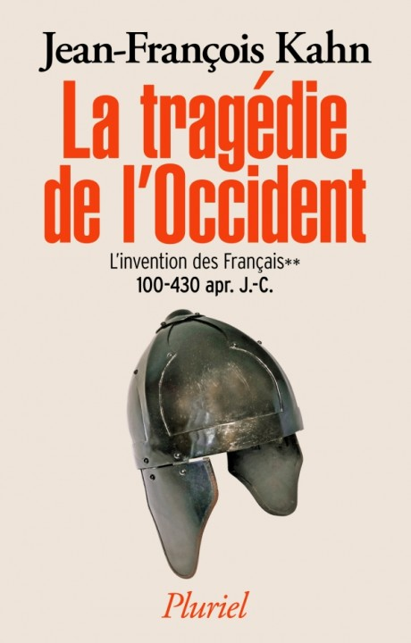 La tragédie de l'Occident - L'invention des français