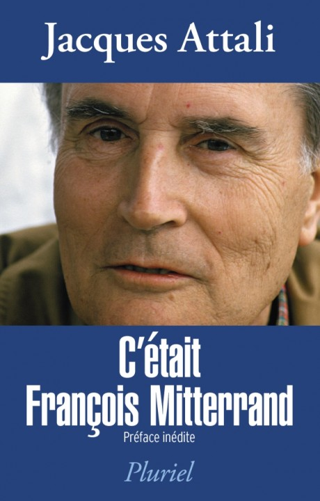 C'était François Mitterrand