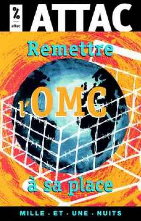 Remettre l'OMC à sa place