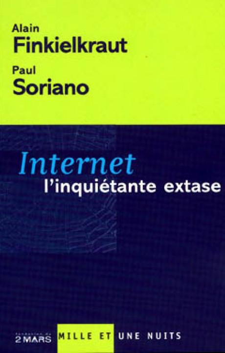 Internet, l'inquiétante extase
