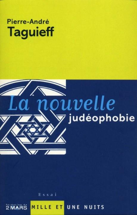 La Nouvelle judéophobie