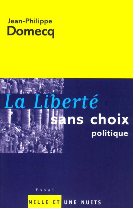 La Liberté sans choix politique