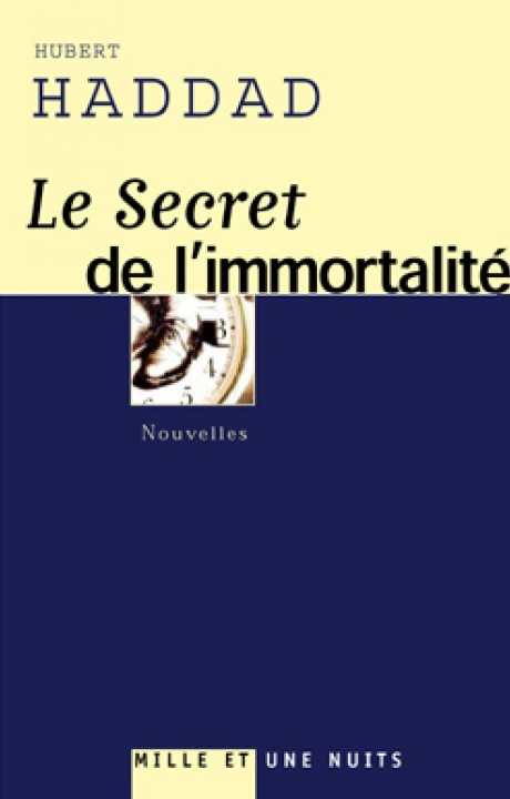LE SECRET DE L'IMMORTALITE