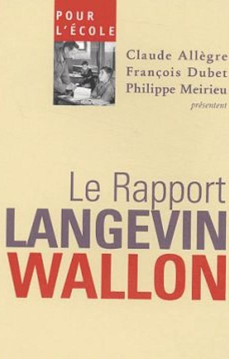 POUR L'ECOLE LE RAPPORT LANGEVIN WALLON