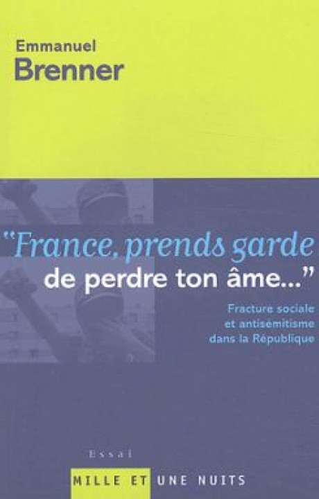 FRANCE PRENDS GARDE DE PERDRE TON AME