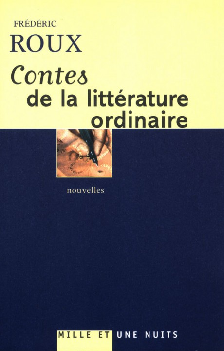CONTES DE LA LITTERATURE ORDINAIRE