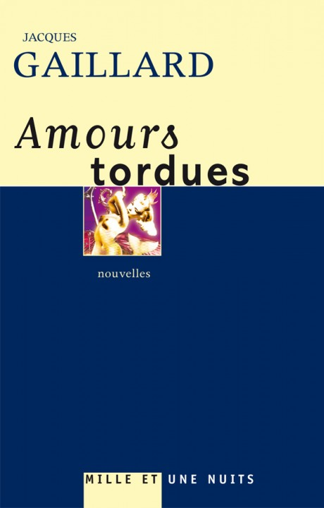 AMOURS TORDUES