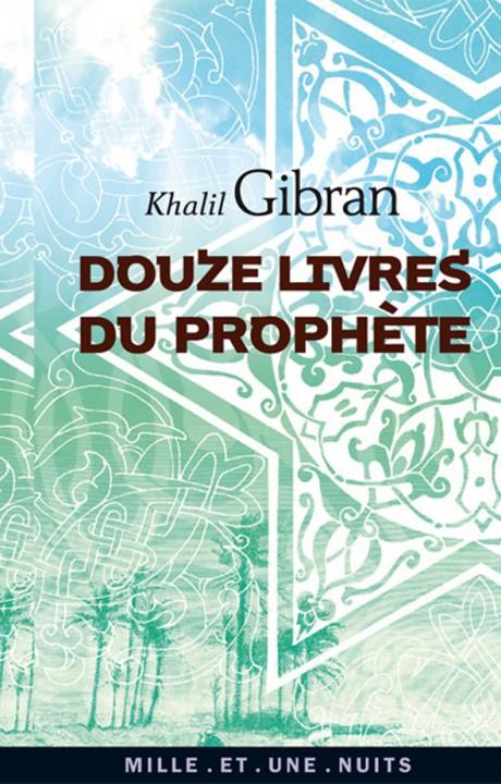 Douze livres du Prophète