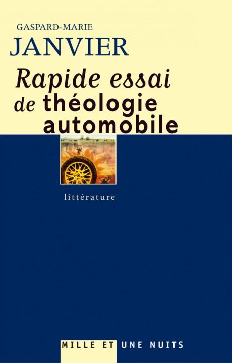RAPIDE ESSAI DE THEOLOGIE AUTOMOBILE