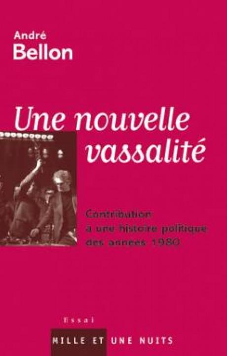 NOUVELLE VASSALITE HISTOIRE DES ANNEES 1980