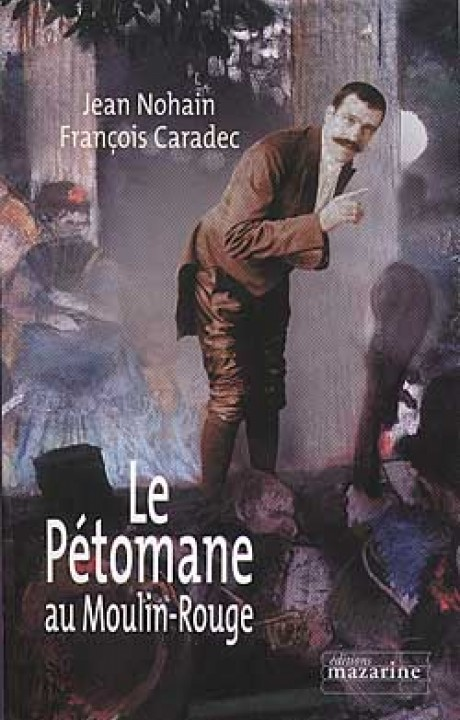 Le Pétomane au Moulin-Rouge