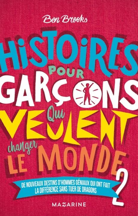 Histoires pour garçons qui veulent changer le Monde-Vol.2