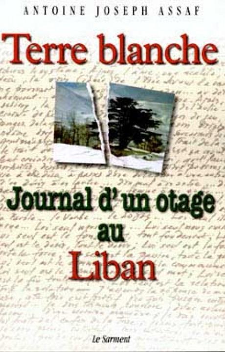 Terre Blanche journal d' un otage au Liban